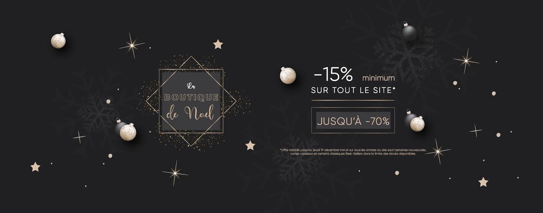 Noël -15% minimum